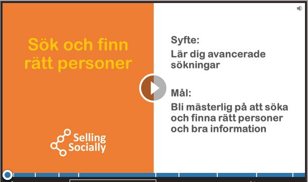 Social selling Sök och finn rätt personer
